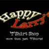 Happy Larry's T Shirt Shop