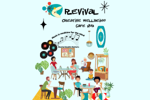 Revival/MIND creative wellbeing café hub