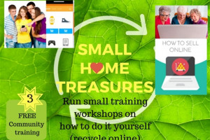 small-home-treasure-free-community-training.jpg - Recycle Your Small Home Treasures