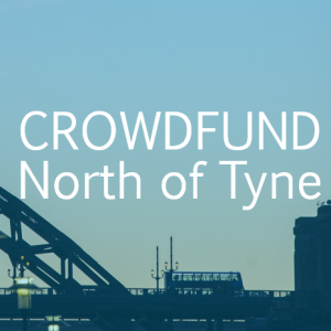 Crowdfund North of Tyne