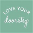 Love Your Doorstep