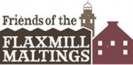 Friends of the Flaxmill Maltings